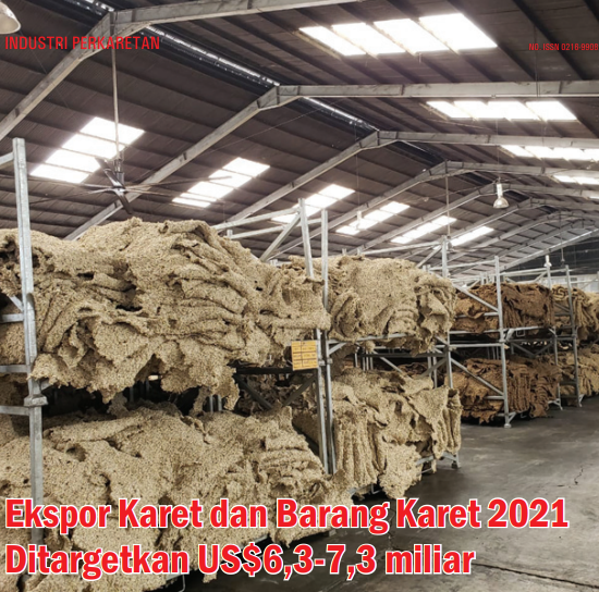 The Exports of Rubber and Rubber Goods Targeted at US$ 6.3-7.3 billion